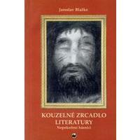 Kouzelné zrcadlo literatury - Nepokoření básníci