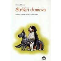 Strážci domova  ( povídky o psech ze všech koutů světa )