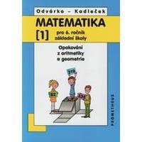 Matematika 6. ročník ZŠ - 1.díl (Opakování z aritmetiky a geometrie)