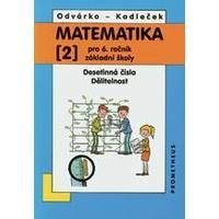 Matematika 6. ročník ZŠ - 2.díl (Desetinná čísla, dělitelnost)