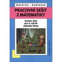 Matematika 6. ročník ZŠ - pracovní sešit  (soubor úloh)