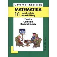 Matematika 7.ročník ZŠ - 1.díl - Zlomky, celá čísla, racionální čísla