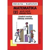 Matematika 8.ročník ZŠ - 2.díl - Lineární rovnice, základy statistiky