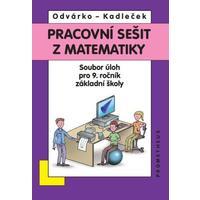 Matematika 9.ročník ZŠ - pracovní sešit  (soubor úloh)