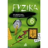 Fyzika 6.ročník ZŠ - učebnice pro ZŠ a víceletá gymnázia
