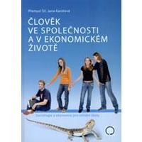 Člověk ve společnosti a v ekonomickém životě (sociologie a ekonomie pro SŠ)