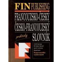 Francouzsko-český a česko-francouzský slovník praktický