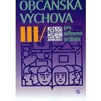 Občanská výchova III. - pro odborná učiliště