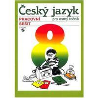 Český jazyk pro 8.ročník ZŠ praktické - pracovní sešit