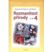 Rozmanitost přírody pro 4.ročník ZŠ - 2.díl  PRACOVNÍ LISTY
