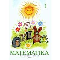 Matematika 1 - pro 1. ročník ZŠ (numerace, sčítání a odčítání do 6)