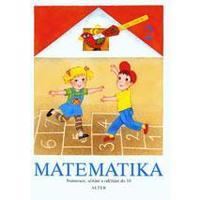 Matematika 2 - pro 1. ročník ZŠ (numerace, sčítání a odčítání do 10)