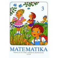 Matematika 3 - pro 1. ročník ZŠ (sčítání a odčítání bez přechodu do 10)