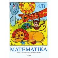 Matematika 4/B - pro 2.ročník ZŠ (sčítání a odčítání do 20 s přechodem desítky)