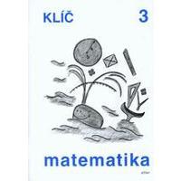 Klíč s výsledky úloh k učebnici Matematika pro 3.ročník ZŠ
