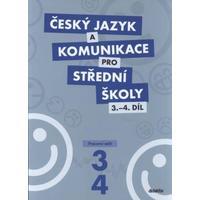 Český jazyk a komunikace pro SŠ - 3.-4.díl pracovní sešit