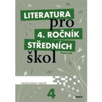 Literatura pro 4.ročník SŠ - pracovní sešit  (zkrácená verze)