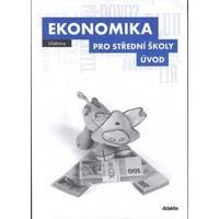 Ekonomika ÚVOD pro 1.ročník SŠ - učebnice