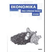 Ekonomika ÚVOD pro 1.ročník SŠ - pracovní sešit