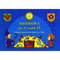 Matematika pro 2. ročník ZŠ - zábavné procvičování doma i ve škole