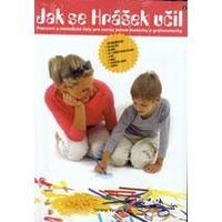 Jak se Hrášek učil 2 - pracovní a metodické listy pro rozvoj motoriky ...
