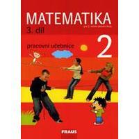 Matematika 2.ročník ZŠ - 3.díl pracovní učebnice