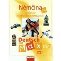 Deutsch mit Max A1/2. díl - učebnice pro ZŠ a VG  DOPRODEJ