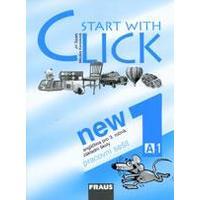 Start with Click New 1 - pracovní sešit (angličtina pro 3. ročník ZŠ)