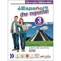 ?Espaňol? Por supuesto! 3/A2+ - Libro del alumno - učebnice (španělština 11-15let)