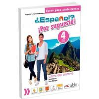 ?Espaňol? Por supuesto! 4/B1+ - Libro del alumno - učebnice (španělština 11-15let)