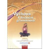 Výchova k finanční gramotnosti - učebnice pro 2.stupeň ZŠ a VG