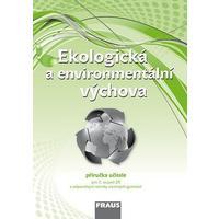 Ekologická a enviromentální výchova - příručka učitele pro 2.stupeň ZŠ a VG