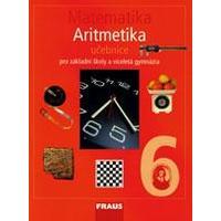 Matematika pro 6.ročník ZŠ a VG - ARITMETIKA učebnice
