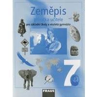 Zeměpis pro 7.ročník ZŠ a VG - příručka učitele