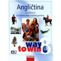 Angličtina pro 8. ročník ZŠ a VG Way to Win - učebnice