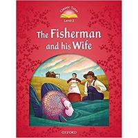 Classic Tales Second Edition Level 2 the Fisherman and His Wife Audio Mp3 Pack