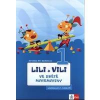 Lili a Vili 1.ročník - ve světě matematiky (Genetická + analyticko-syntetická metoda)