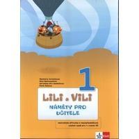 Lili a Vili 1.ročník - Náměty pro učitele (GM + AS metoda)
