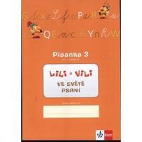 Lili a Vili 1.ročník - Písanka 3 - ve světě psaní  (GM + AS metoda)