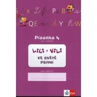 Lili a Vili 1.ročník - Písanka 4 - ve světě psaní (GM +AS metoda)