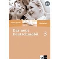 Das Deutschmobil neue 3 - Wörterheft