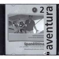 Aventura 2 (A2-B1) - metodická příručka na CD (španělština pro SŠ a JŠ)
