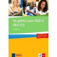 So gehts zum DSD II ( /B2/C1/ ) - Übungsbuch