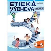 Etická výchova pro 4. - 5.ročník ZŠ - metodická příručka