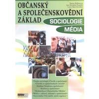 Občanský a společenskovědní základ - SOCIOLOGIE / MÉDIA učebnice