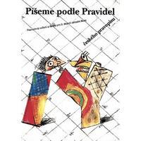Píšeme podle pravidel českého pravopisu pro 2. stupeň ZŠ