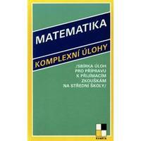 Matematika komplexní úlohy,sbírka úloh pro přípravu k přijímacím zkouškám na SŠ /r.1993/