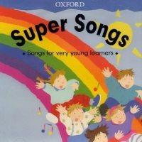 Super Songs: Songs for Very Young Learners