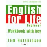 English for Life Beginner - Workbook with key