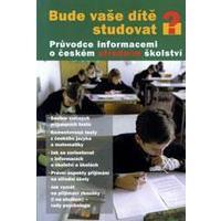 Bude vaše dítě studovat? - průvodce informacemi o českém středním školství